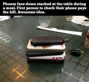 cell phones at the dinner table funny quote