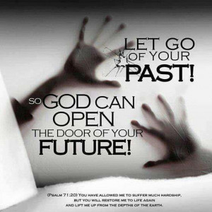 Let go of your past picture quotes and sayings