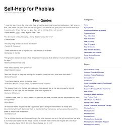 ... it to pass over me and through me.Quotes About Phobias (14 quotes