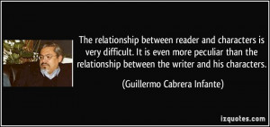 The relationship between reader and characters is very difficult. It ...