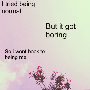 normal_is_boring-60253.jpg?i