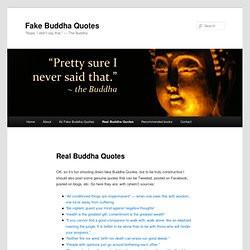 Real Buddha Quotes | Fake Buddha Quotes