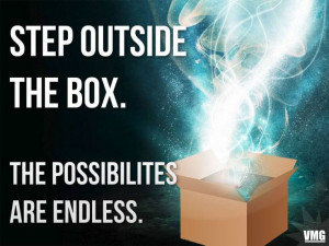 Step outside the box, for more inspirational quotes --> http://on.fb ...