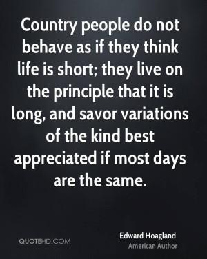 Edward Hoagland Life Quotes