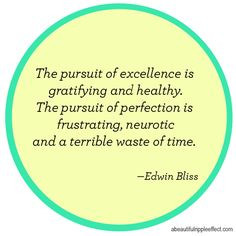 the pursuit of perfection #quote More
