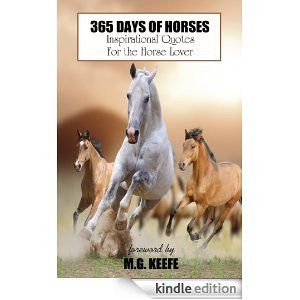365 Days of Horses: Inspirational Quotes for the Horse Lover (365 Days ...