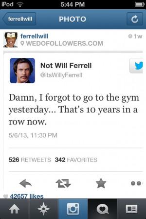 Will Ferrell Quote Amusing...