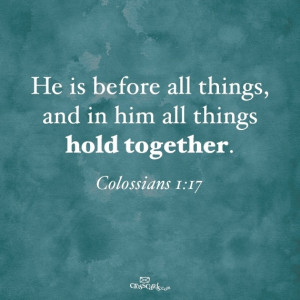 Holding All Things Together