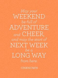 ... long way from here. may long weekend quotes, tru dat, soooo truequot
