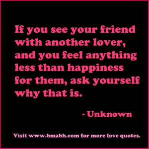falling in love with your friend quotes-If you see your friend with ...