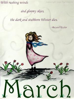 "... The Dark And Stubborn Winter Dies "" - Bayard Taylor ~ Spring Quote"