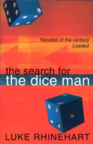 """Start by marking """"The Search for the Dice Man"""" as Want to Read:"""