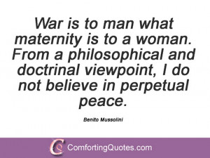 War is to man what maternity is to a woman. From a philosophical and ...