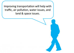 ... with traffic, air pollution, water issues, and land & space issues