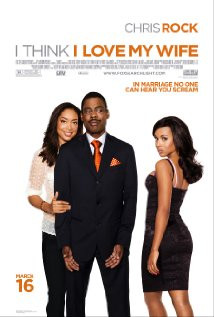 Think I Love My Wife (2007) Poster