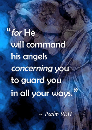 He will command His angels