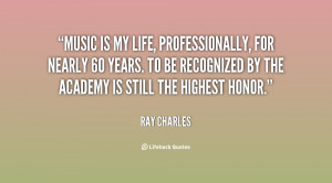 Music is my life, professionally, for nearly 60 years. To be ...