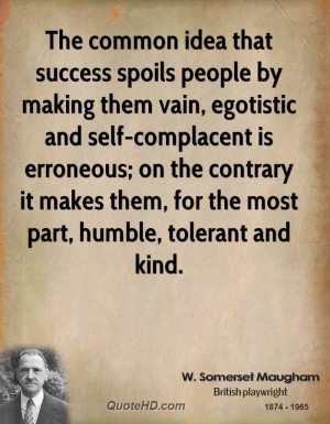 somerset-maugham-success-quotes-the-common-idea-that-success-spoils ...
