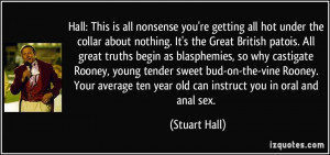 quote-hall-this-is-all-nonsense-you-re-getting-all-hot-under-the ...