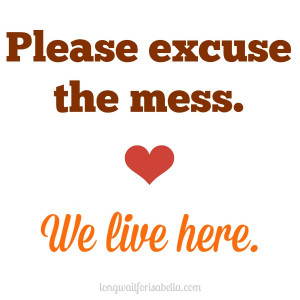 Are you thankful for your happy messy life?