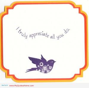 "Truly Appreciate All You Do "" ~ Spring Quote"
