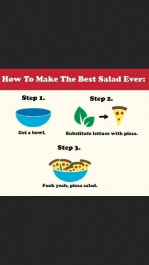 Pizza salad = the future haha.