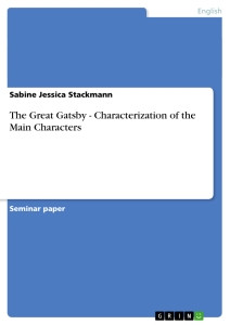 Title: The Great Gatsby - Characterization of the Main Characters