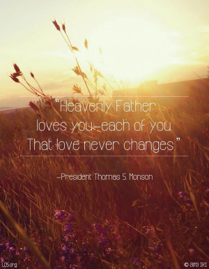 God's love- Thomas S. Monson