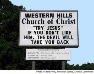 ... Funny church signs from Western Hills Church of Christ. Hilarious
