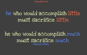 quotes about success sacrifice much for success my quotes home quotes ...