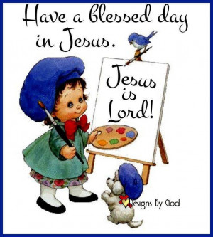 Have a blessed and beautiful day :)