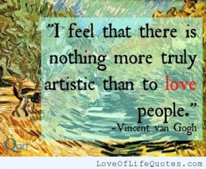 Vincent Van Gogh quote on loving people