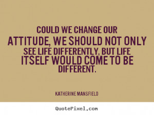 ... katherine mansfield more life quotes motivational quotes love quotes