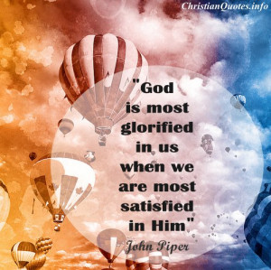 ... Christian Quote - God is Most Glorified - hot air balloons in sky