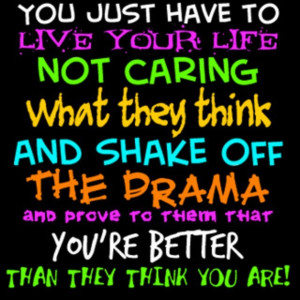 Drama free! @Lisa Salzman this is for you love!! It will get better!