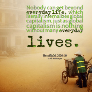 ... on life nobody can get beyond everyday life motivational quotes on