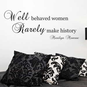 Marilyn-Monroe-Quote-Wall-Sticker-Well-Behaved-Women-Art-Decal-Decor ...