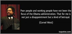 Poor people and working people have not been the focus of the Obama ...