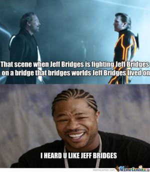 Jeff Bridges Memes - 54 results