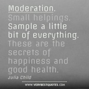 picture quotes about moderation
