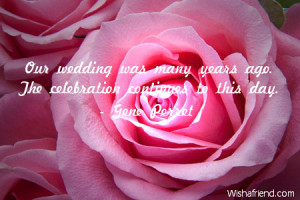 marriage-Our wedding was many years ago. The celebration continues to ...