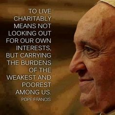Social Justice. Poor. Selfish people. Rich. Pope Francis quotes. Popes ...