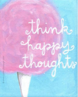 Happy Thoughts: February