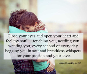 Open your heart and feel my soul