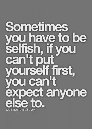 alway's put yourself first