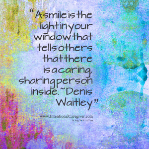 ... others that there is a caring, sharing person inside ~ denis waitley