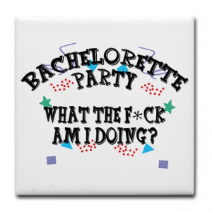 ... party gifts bachelorette sayings gifts bachelorette party quotes