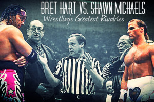 Wrestling's Greatest Rivalries: Bret Hart vs. Shawn Michaels, Part 1