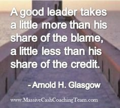 ... Quot Leadership, Glasgow, Inspirational Quotes, Taking Credit Quotes