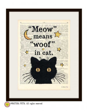 Black cat meow means woof in cat quote dictionary print - on Upcycled ...
